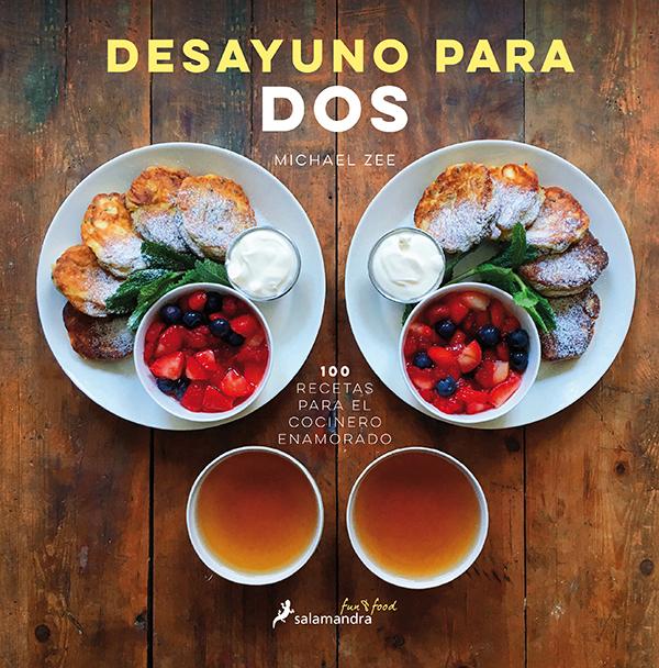 Portada del libro Desayuno Para Dos de Michael Zee