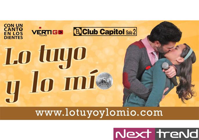 lo-tuyo-lo-mio-musical-capitol-nexttrend