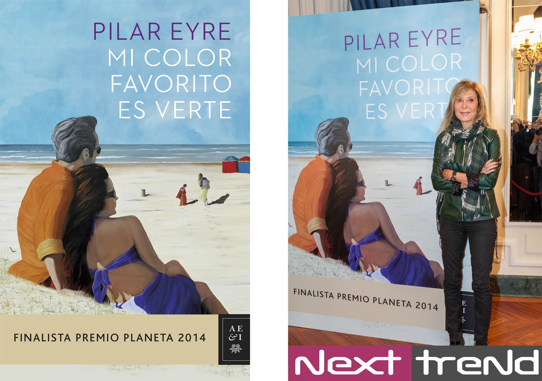 pilar-eyre-premio-planeta-editorial-libro-novela-best-seller-nexttrend